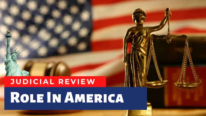Judicial Review and its role in America