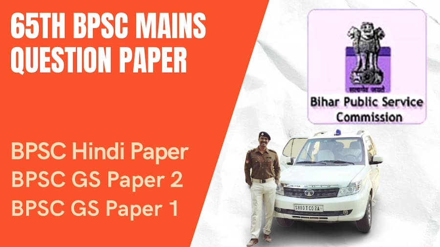 BPSC 65th Mains Question Paper 2020 PDF Download: GS Paper 1, 2, and Hindi