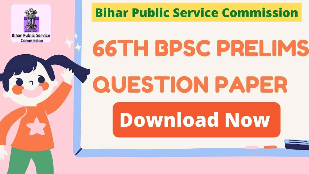 It is image with a text mentioned 66th BPSC Prelims Question Paper PDF with answer key on it.